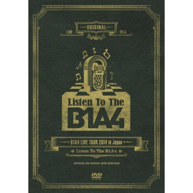 Live Tour 2014 In Japan - Listen To The B1A4