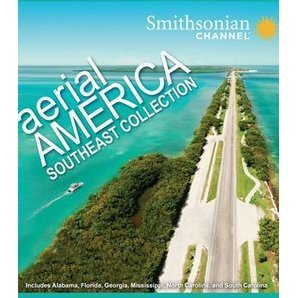 Smithsonian Channel: Aerial America - Southeast