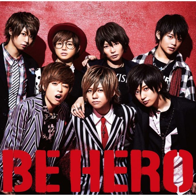 Be Hero [CD+DVD Limited Edition Type A]