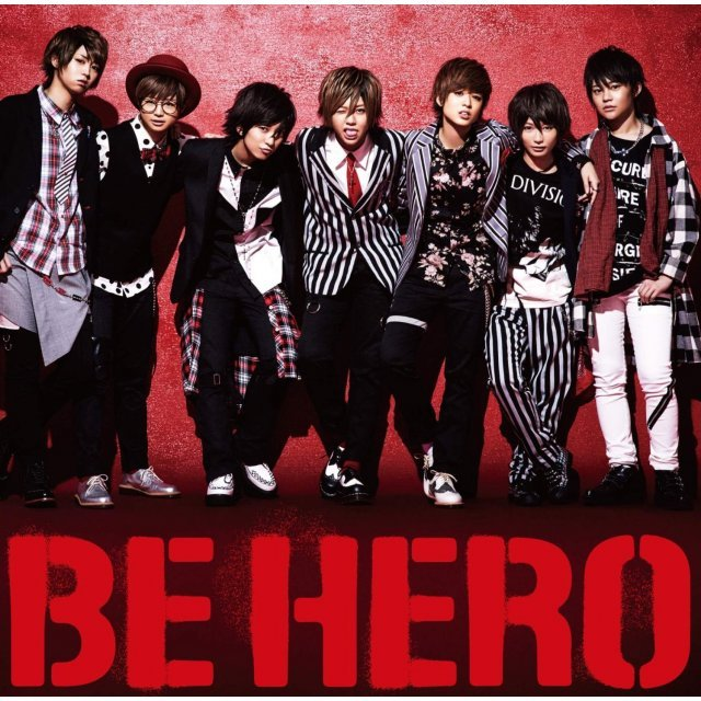Be Hero [CD+DVD Limited Edition Type B]