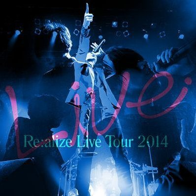 Re:alize Live Tour 2014 [CD+DVD Limited Edition]