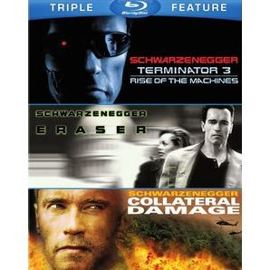 Terminator 3 / Eraser / Collateral Damage