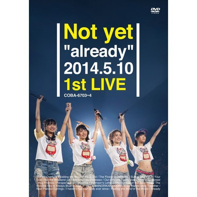 Not Yet - Already 2014.5.10 1st Live