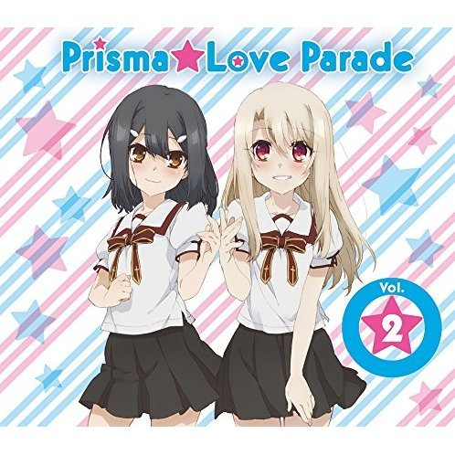 Prisma Love Parade Vol. 2 (Fate / Kaleid Liner Prisma Illya 2wei Character Song)