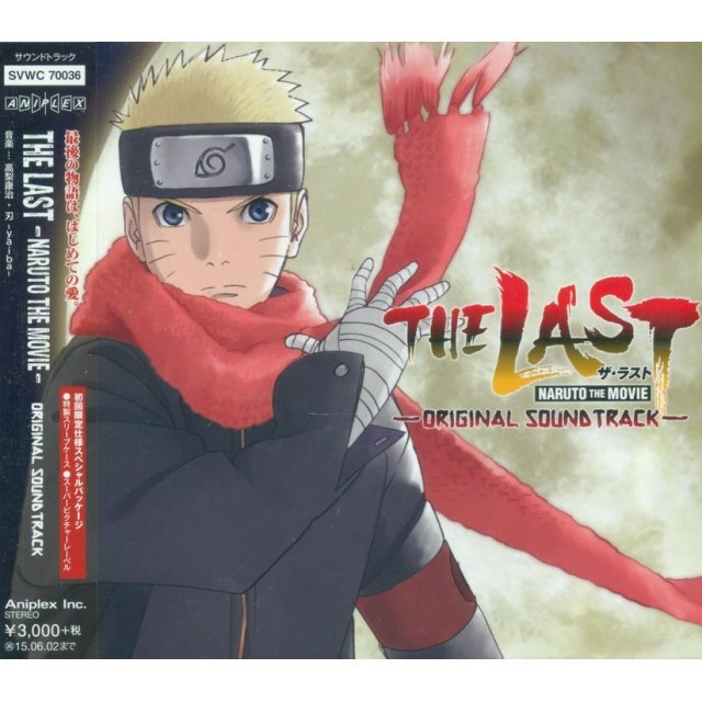 Last - Naruto The Movie Original Soundtrack