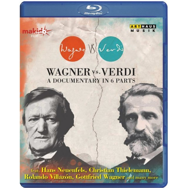 Wagner Vs. Verdi: A Documentary in 6 Parts