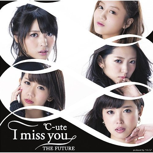 I Miss You / The Future [CD+DVD Limited Edition Type C]