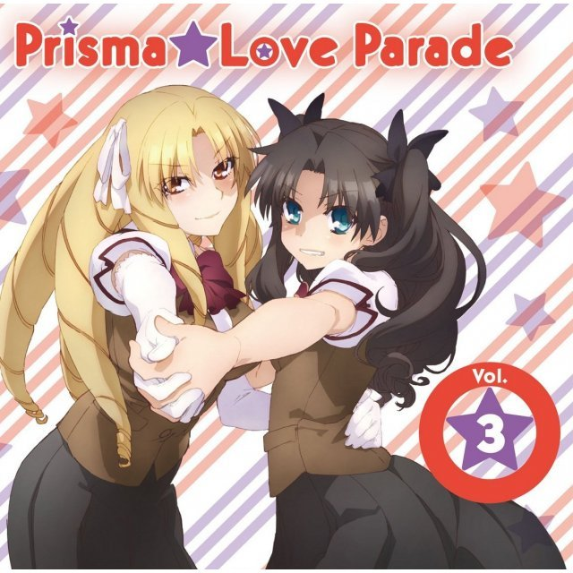 Prisma Love Parade Vol.3 (Fate/kaleid Liner Prisma Illya 2wei Character Song)
