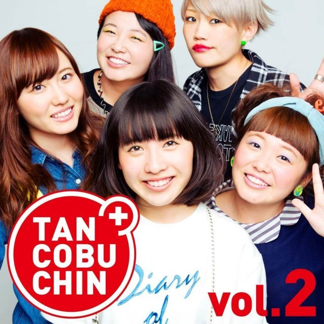 Tancobuchin Vol.2 [CD+DVD Limited Edition Type A]