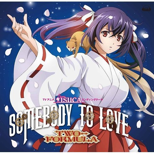 Somebody To Love (Isuca Outro Theme) [CD+DVD Anime Collaboration Ver.]
