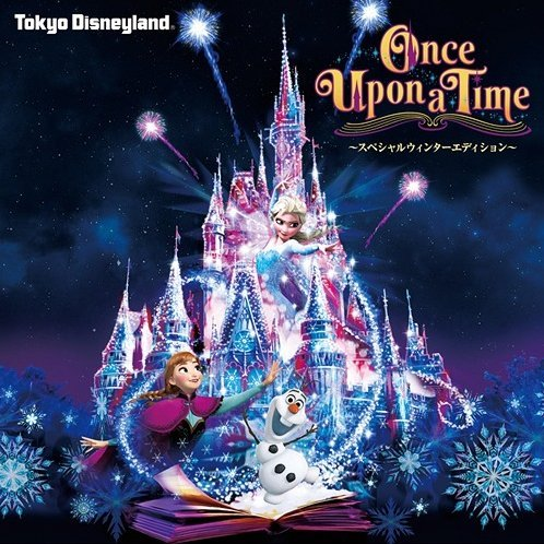 Tokyo Disneyland Castle Projection Once Upon A Time - Anna and Elsa's Frozen Fantasy