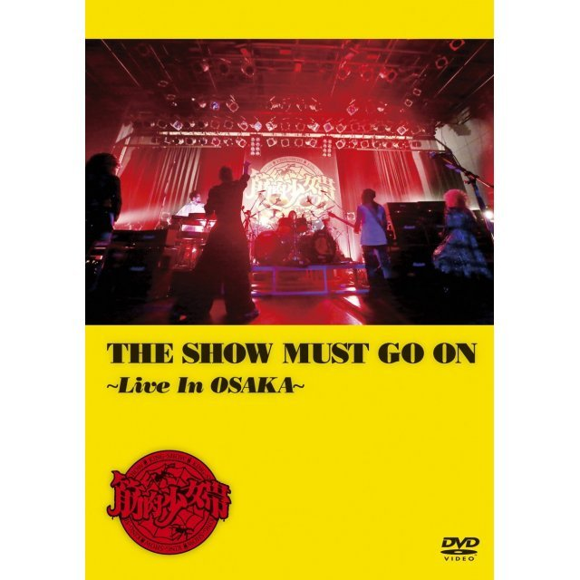 Show Must Go On - Live In Osaka