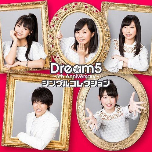 Dream5 5th Anniversary Single Collection [CD+DVD]