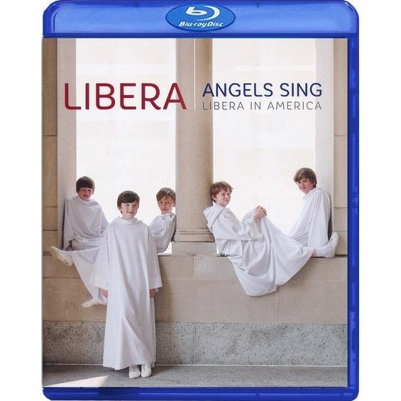 Angels Sing - Libera in America