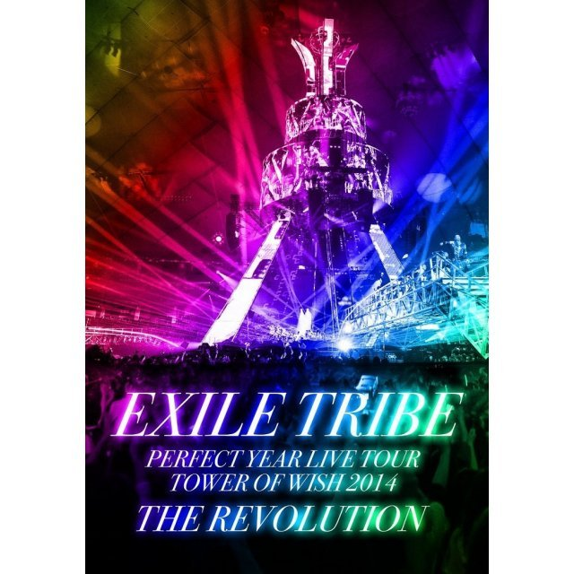 Exile Tribe Perfect Year Live Tour Tower Of Wish 2014 - The Revolution