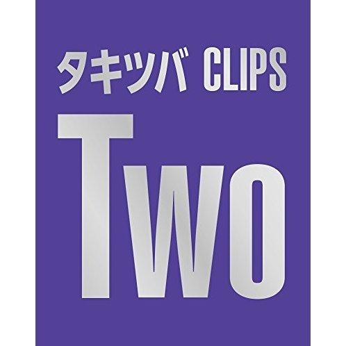 Takitsuba Clips Two