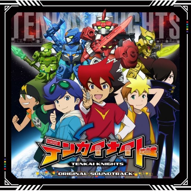 Tenkai Knights Original Soundtrack