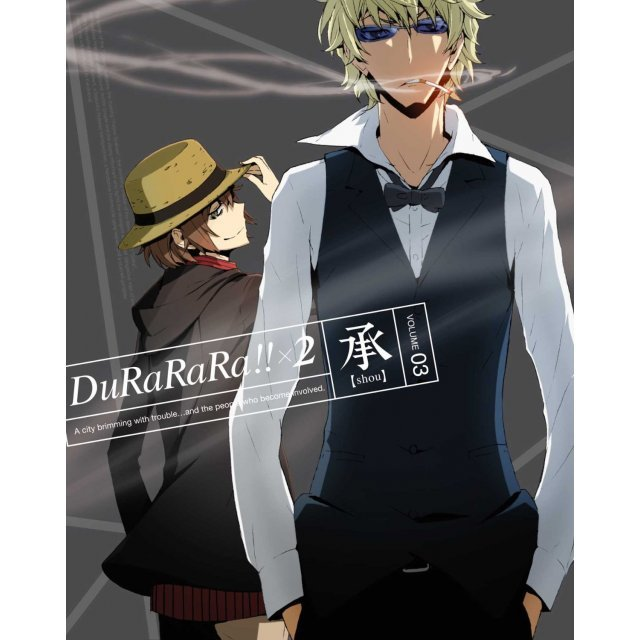 Durarara X 2 Shou 3 [Blu-ray+CD Limited Edition]