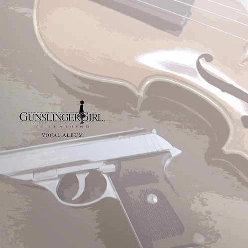Gunslinger Girl - Il Teatrino Vocal Album