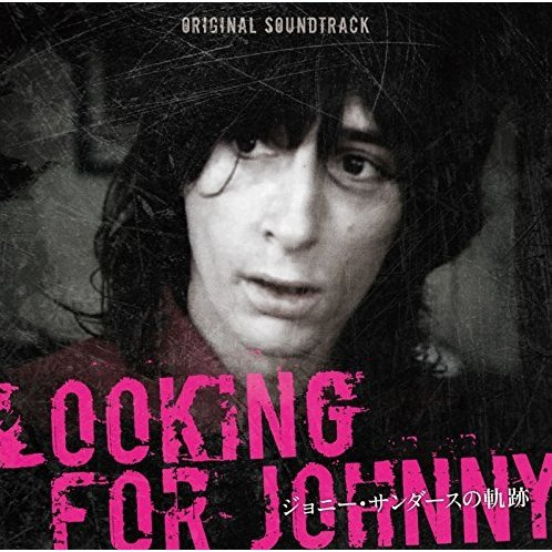 Johnny Thunders - Looking For Johnny (Original Soundtrack)
