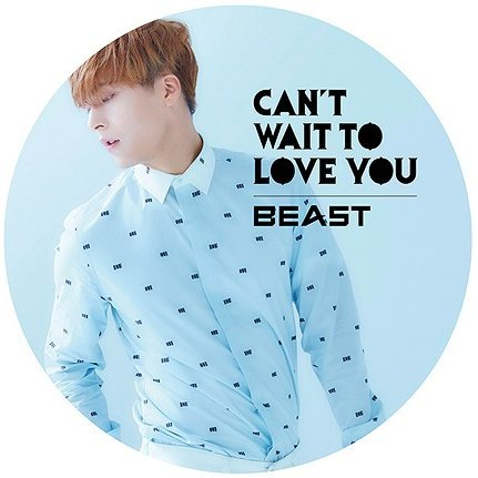 Can't Wait To Love You [Limited Edition Dong-woon Ver.]
