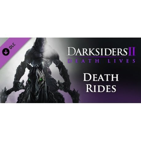 Darksiders II - Death Rides [DLC] (Steam)