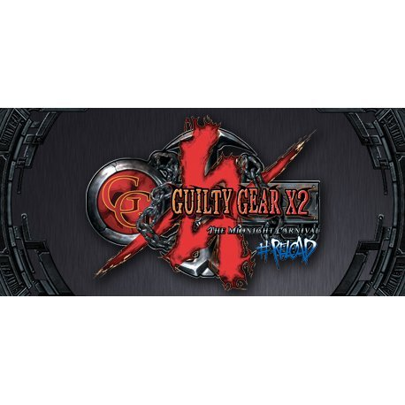Guilty Gear X2 #Reload (Steam)