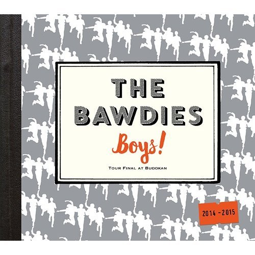 The Bawdies I Beg You