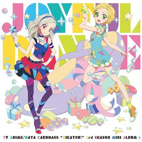 Joyful Dance (Aikatsu 3rd Season Insert Song Mini Album)