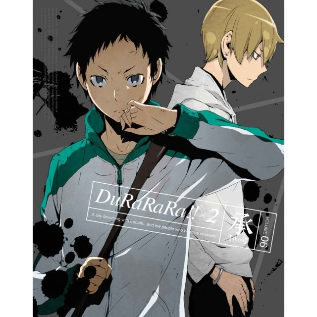 Durarara X2 Shou Vol.6 [Limited Edition]