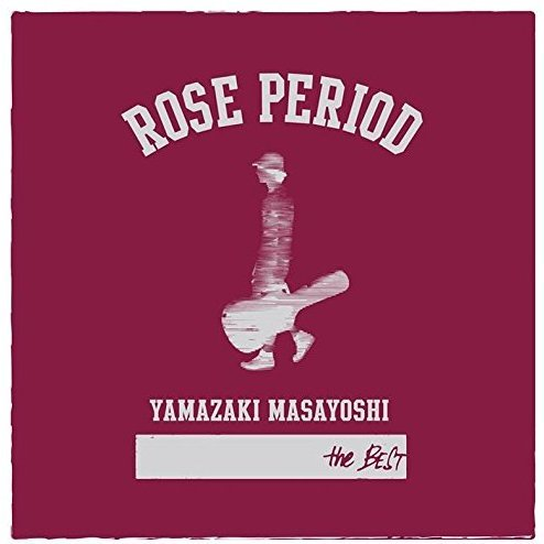 Rose Period - The Best 2005-2015