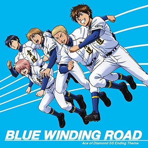 Blue Winding Road (Ace Of Diamond - Second Season Outro Theme)