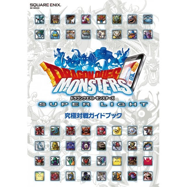 Dragon Quest Monsters Super Light Kyukyoku Taisen Guidebook