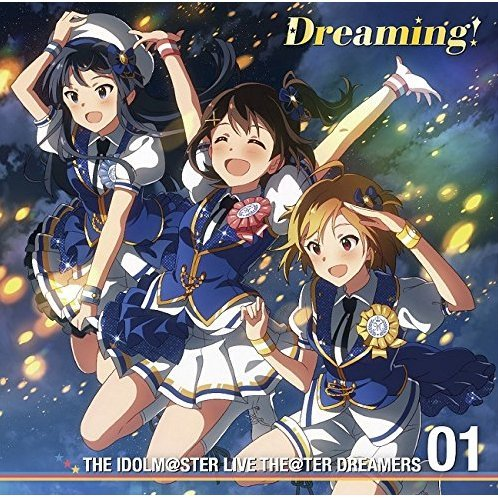 Idolmaster Live Theater Dreamers Vol.1 Dreaming [CD+Blu-ray Limited Edition]