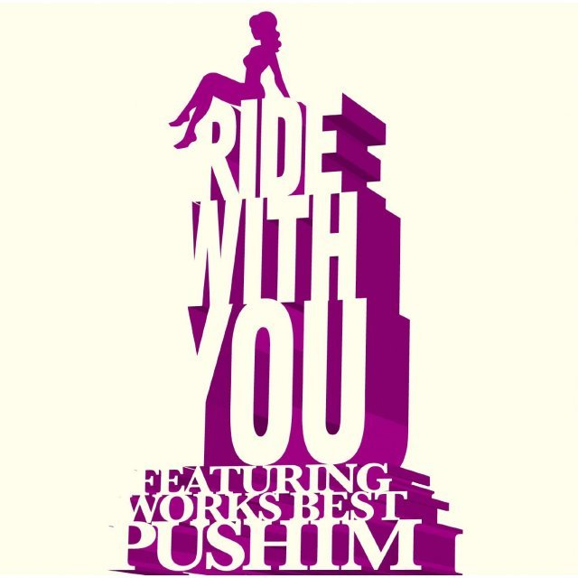 Ride With You - Featuring Works Best
