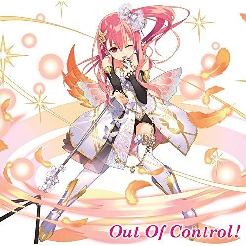 Out Of Control (Kairisei Million Arthur Character Song Vol.4)