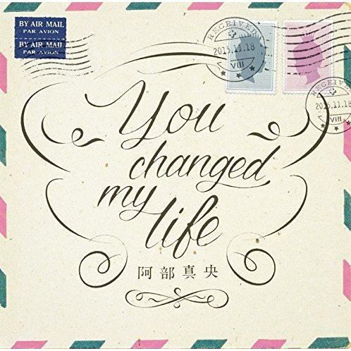 You Changed My Life [CD+DVD Limited Edition]