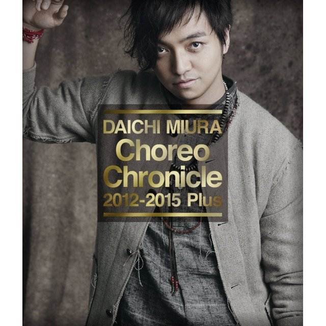 Choreo Chronicle 2012-2015 Plus