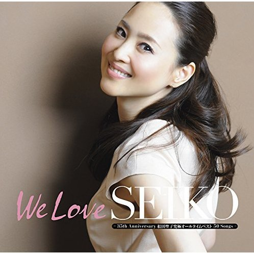 We Love Seiko - 35th Anniversary Matsuda Seiko Kyukyoku All Time Best 50 Songs [3CD+DVD Limited Edition Type A]