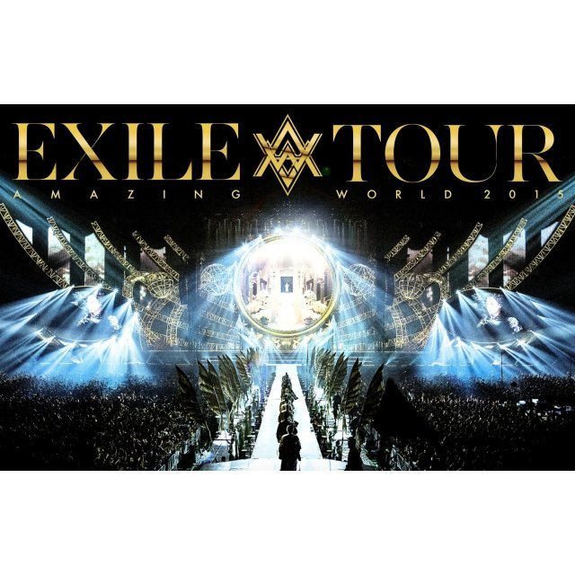 Amazing World - Exile Live Tour 2015