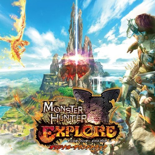 Monster Hunter Explore Original Soundtrack