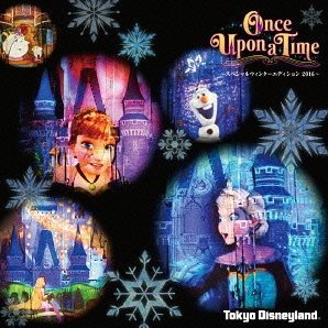 Tokyo Disneyland Night Entertainment Once Upon A Time - Special Winter Edition 2016