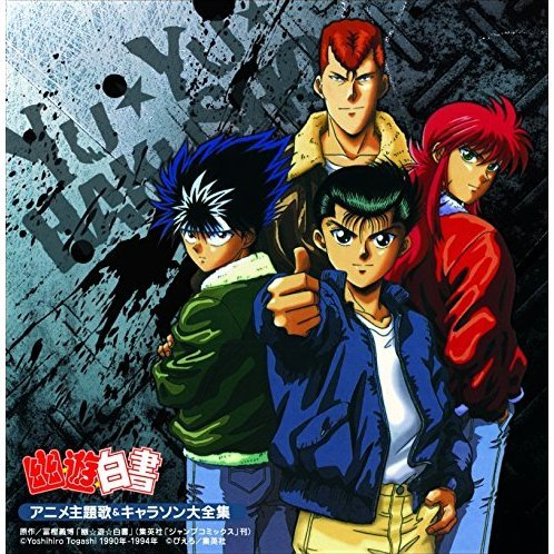Yu Yu Hakusho Main Theme Song And Character Song Collection Kettei Ban