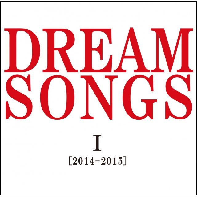 Dream Song Vol.1 2014-2015 - 100 Nen Go No Kimi Ni Kikasetai Uta