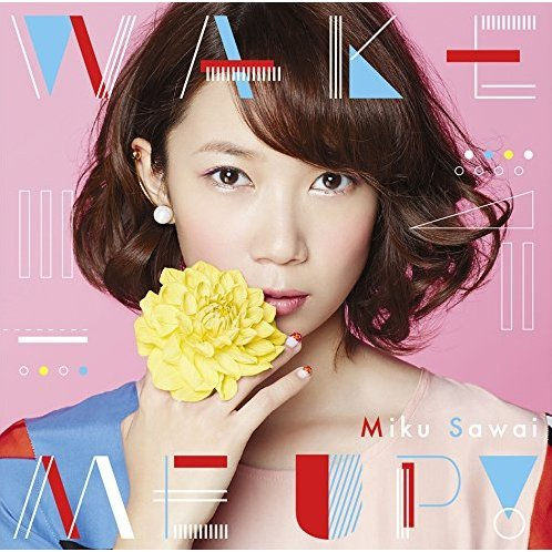 Wake Me Up! [CD+DVD Limited Edition]