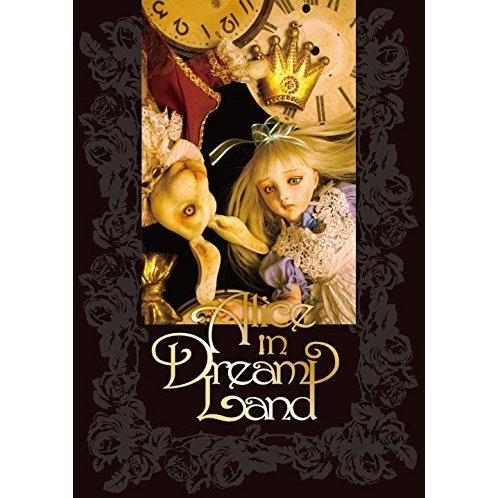 Alice In Dream Land [Limited Edition]