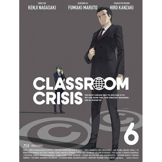 Classroom Crisis Vol.6 [Blu-ray+CD Limited Edition]