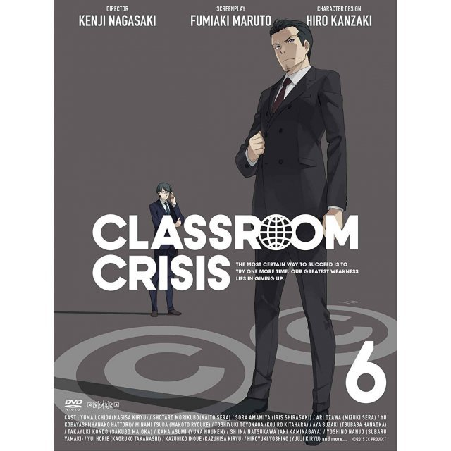 Classroom Crisis Vol.6 [DVD+CD Limited Edition]