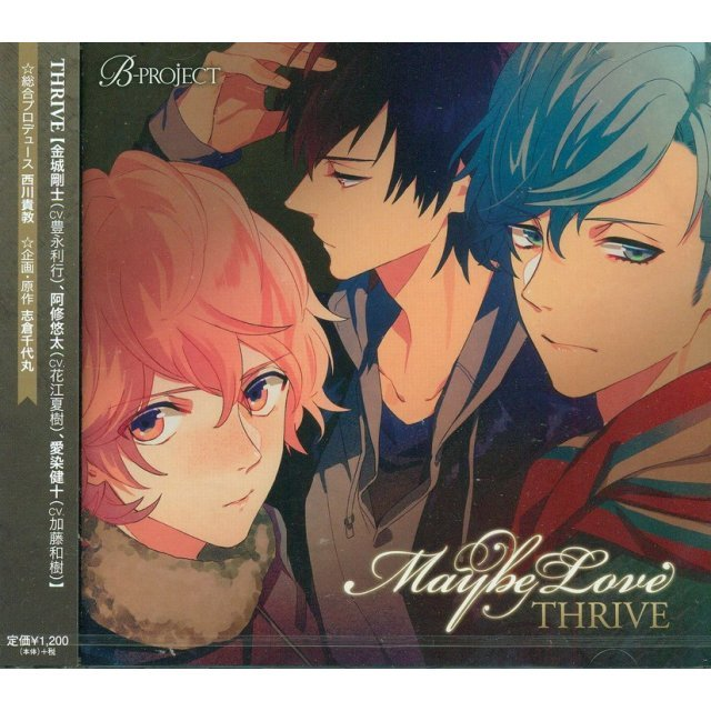 Maybe Love (B-project: Thrive 2nd Single)