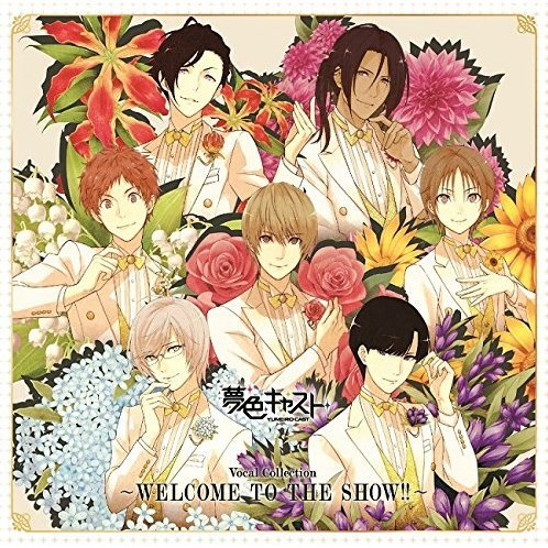 Yumeiro Cast Vocal Collection - Welcome To the Show